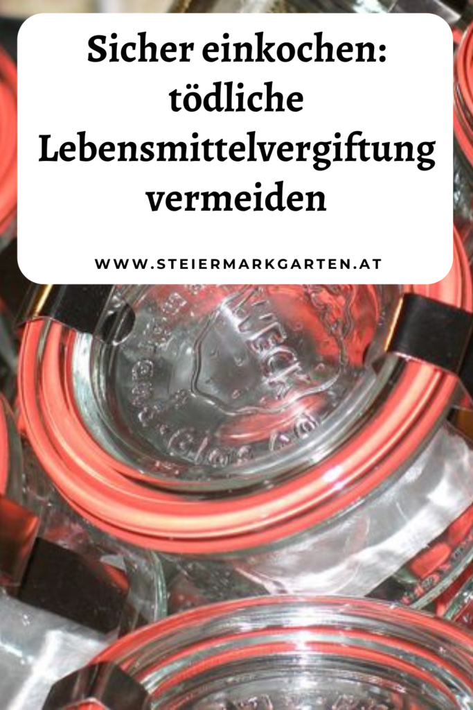 Sicher-einkochen-Lebensmittelvergiftung-vermeiden-Pin-Steiermarkgarten
