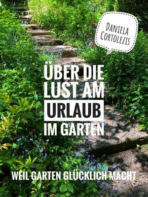 buchvorstellung--C3-BCber-die-lust-am-urlaub-im-garten-steiermarkgarten.jpg
