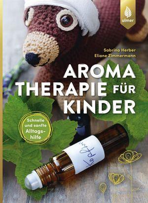 buchvorstellung-aromatherapie-f-C3-BCr-kinder-steiermarkgarten.jpg
