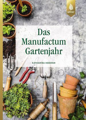 buchvorstellung-das-manufactum-gartenjahr-steiermarkgarten.jpg