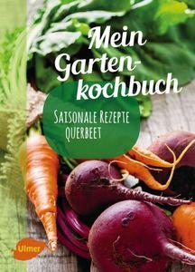 buchvorstellung-mein-gartenkochbuch-steiermarkgarten.jpg