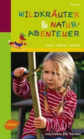 buchvorstellung-naturf-C3-BChrer-f-C3-BCr-kinder-steiermarkgarten.jpg