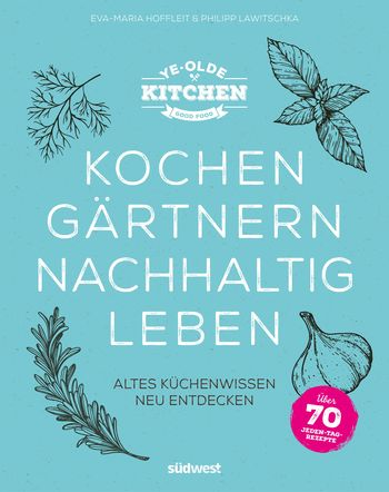 Kochen-Gaertnern-nachhaltig-leben-Cover-Buchvorstellung-Steiermarkgarten